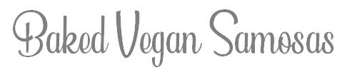 Baked Vegan Samosas