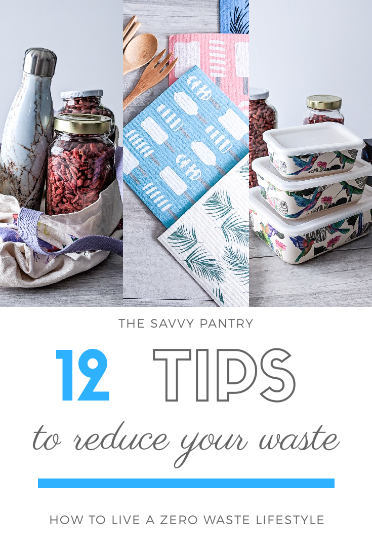 TheSavvyPantry-12-Tips-To-A-ZeroWaste-Lifestyle