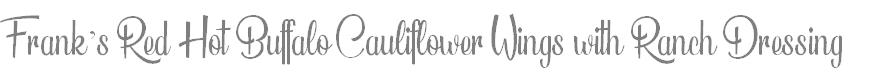 FranksRedCauliflowerWingswithRanch-Logo