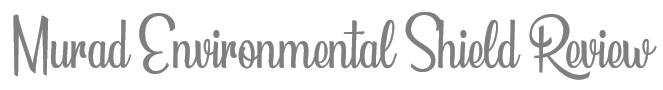 TheSavvyPantry-MuradEnvironmentalShield-Title