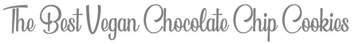 TheSavvyPantry-ChocolateChipCookiesVegan_Title