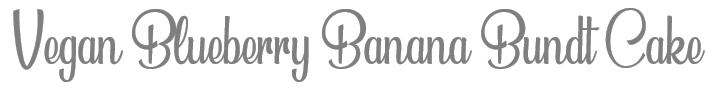 TheSavvyPantry-BlueberyBananaBundtCake_Title